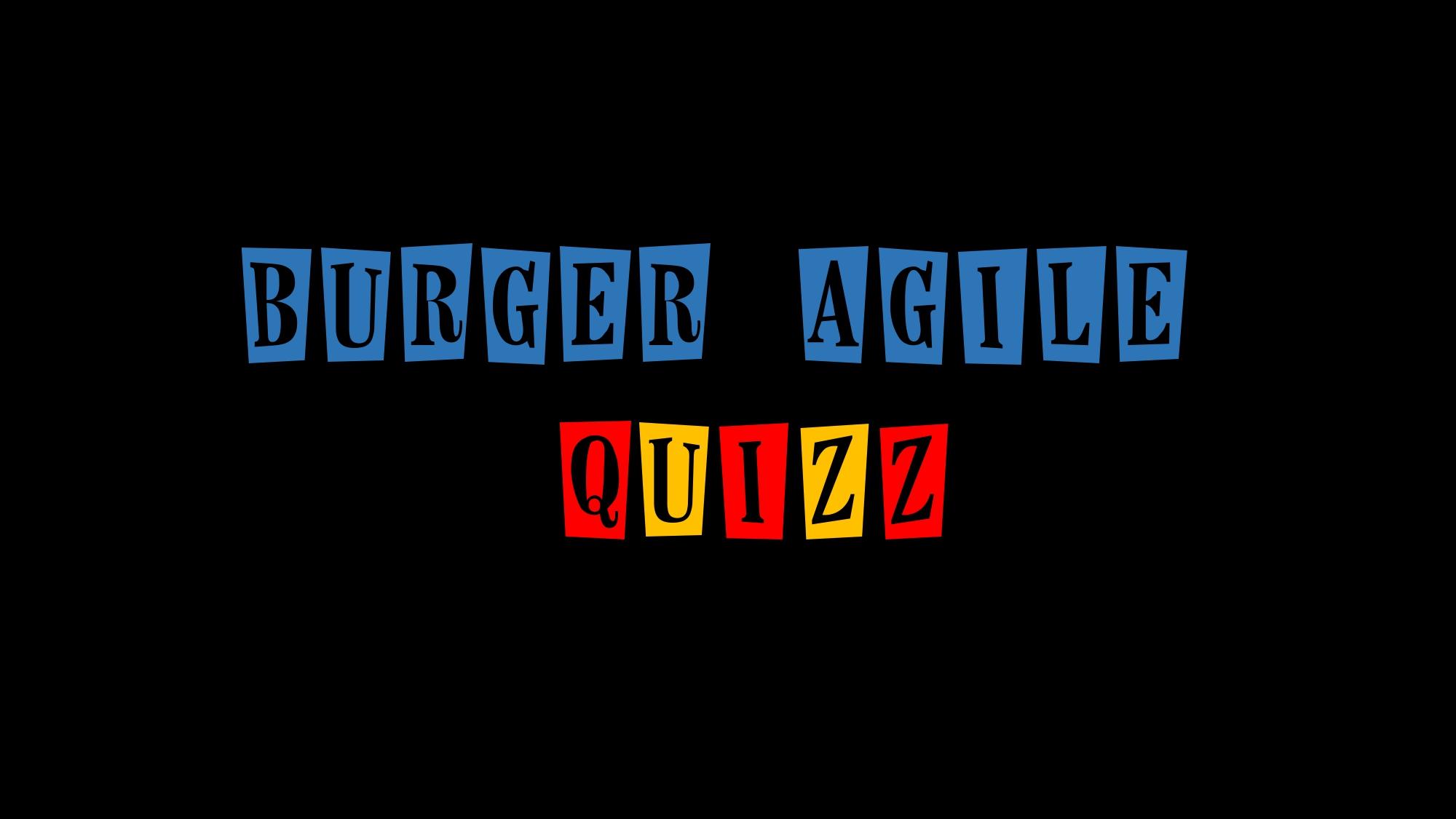 Burger Agile Quiz v2